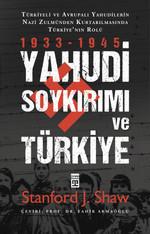 Yahudi Soykırımı ve Türkiye - 1933 - 1945