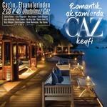 Romantik Akşamlarda Caz Keyfi (2 Cd)