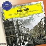 Verdi: Chöre [Coro E Orchestra Del Teatro Alla Scala]