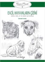 Çizim Sanatı Serisi 9 - Evcil Hayvanların Çizimi