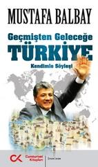 Geçmişten Geleceğe Türkiye