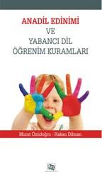 Anadil Edinimi ve Yabancı Dil Öğrenim Kuralları