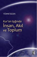 Kur'an Işığında İnsan, Akıl ve Toplum