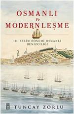 Osmanlı ve Modernleşme / III. Selim Dönemi Osmanlı Denizciliği