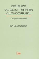 Deleuze ve Guattarı'nin Anti-Ödipus'u