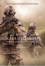 Modern Kara Sistemleri Piyade Silahları ve Destek Vasıtaları