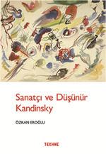 Sanatçı ve Düşünür Kandınsky