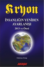 Kryon 11. Kitap - İnsanlığın Yeniden Ayarlanışı 2013 ve Ötesi