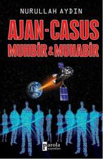 Ajan - Casus Muhbir & Muhabir