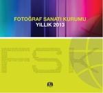 Fotoğraf Sanatı Kurumu Yıllık 2013