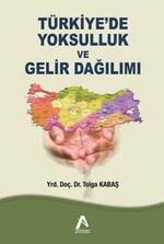Türkiye'de Yoksulluk ve Gelir Dağılımı