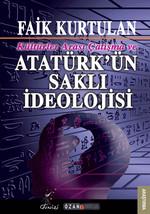Kültürlerarası Çatışma ve Atatürk'ün Saklı İdeolojisi