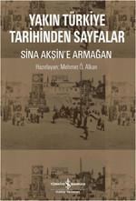 Yakın Türkiye Tarihinden Sayfalar