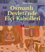Osmanlı Devleti'nde Elçi Kabulleri