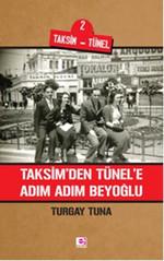 Taksim'den Tünel'e Adım Adım Beyoğlu