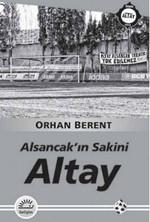 Altay - Alsancak'ın Sakini