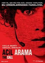 The Call - Acil Arama