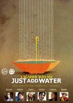Just Add Water - Yağmur Rüyası