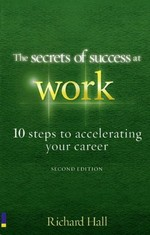 Corp-Hall-The Secrets Of Success At Work