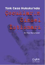 Türk Ceza Hukuku'nda Çocukların Cinsel İstismarı