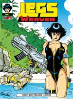Legs Weaver - Çok Şey Bilen Kadın