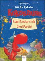 Küçük Ejderha Kokosnuss - Ateş Kayaları'nda Okul Partisi