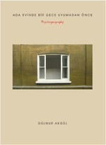 Ada Evinde Bir Gece Uyumadan Önce - Psychogeography