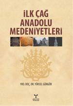 İlk Çağ Anadolu Medeniyetleri