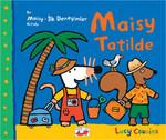 Maisy - Tatilde