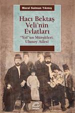Hacı Bektaş Veli'nin Evlatları
