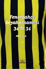 Fenerbahçe Seyahatnamesi 34'te 34
