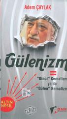 Gülenizm = Dinci Kemalizm ya da Gülen Kemalizm