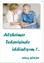Alzheimer Tedavisinde İddialıyım!...