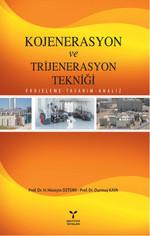 Kojenerasyon ve Trijenerasyon Tekniği