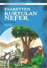 Esaretten Kurtulan Nefer - Çanakkale'nin Kahramanları 1