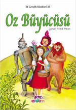 Oz Büyücüsü - İlk Gençlik Klasikleri 25