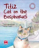Titiz Cat on The Bosphorus