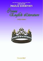 Meb Müfredatına Göre Hazırlanmış Liseler İçin İngiliz Edebiyatı / The Crown Of English Literature