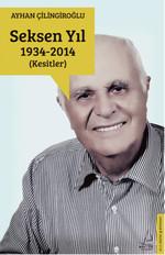 Seksen Yıl 1934-2014