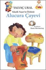 Küçük Yaşar'ın Öyküsü Alucura Çayevi