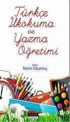 Türkçe İlkokuma ve Yazma Öğretimi