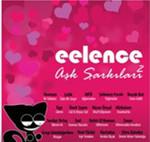 eelence Aşk Şarkıları Vol.2 SERİ
