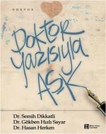 Doktor Yazısıyla Aşk