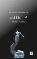 İdealist ve Pragmatist Estetik