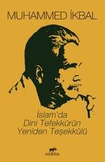 İslam'da Dini Tefekkürün Yeniden Teşekkülü