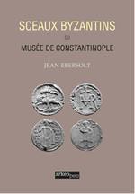 Sceaux Byzantins Du Musee De Constantinople