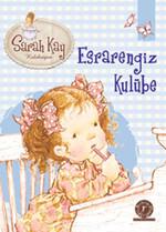 Esrarengiz Kulübe 4  - Sarah Kay Koleksiyon