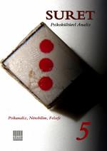 Suret Sayı: 5 - Psikokültürel Analiz