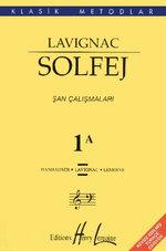Lavignac Solfej 1A - Şan Çalışmaları