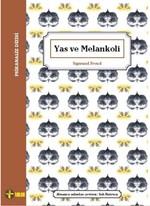 Yas ve Melankoli